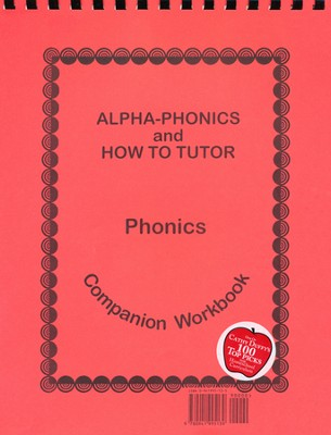 Alpha-Phonics and How to Tutor Phonics Companion Workbook   -     By: Samuel L. Blumenfeld