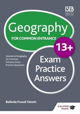 Geography for Common Entrance 13+ Exam Practice Answers / Digital original - eBook  -     By: Belinda Froud-Yannic