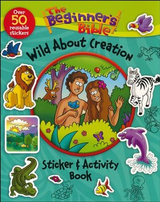 The Beginner's Bible Wild About Creation Sticker and Activity Book  -     By: Kelly Pulley