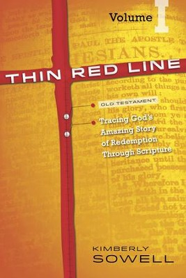 Thin Red Line, Volume 1: Tracing God's Amazing Story of Redemption Through Scripture - eBook  -     By: Kimberly Sowell