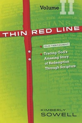Thin Red Line, Volume 2: Tracing God's Amazing Story of Redemption Through Scripture - eBook  -     By: Kimberly Sowell