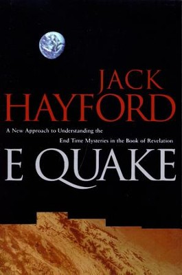 Earthquake End Time   -     By: Jack Hayford