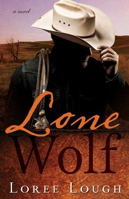 Lone Wolf  -     By: Loree Lough
