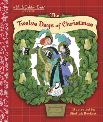 The Twelve Days of Christmas - eBook  -     By: Sheilah Beckett
