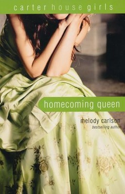 Homecoming Queen  -     By: Melody Carlson