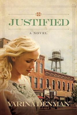 Justified: A Novel - eBook  -     By: Varina Denman