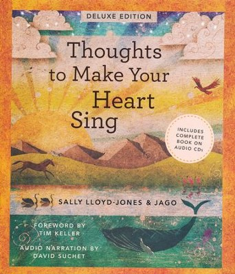 Thoughts To Make Your Heart Sing Deluxe Edition  -     By: Sally Llyod-Jones