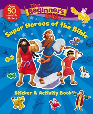 The Beginner's Bible Super Heroes of the Bible Sticker and Activity Book  -     By: Kelly Pulley