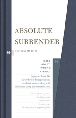 Absolute Surrender: Read and Reflect with the Classics  -     By: Andrew Murray