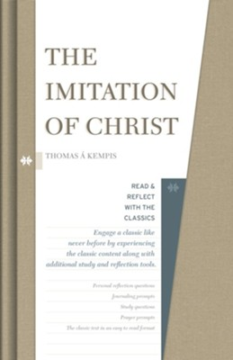 The Imitation of Christ: Read and Reflect with the Classics  -     By: Thomas À Kempis