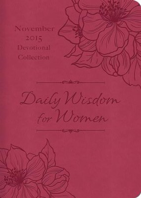 Daily Wisdom for Women 2015 Devotional Collection - November - eBook  -