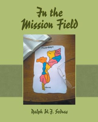 In the Mission Field - eBook  -     By: Ralph Sedras