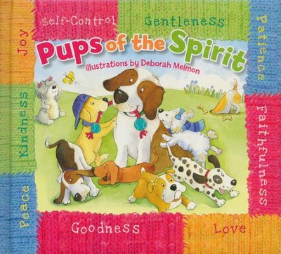 Pups of the Spirit, Board Book  -     By: Jill Gorey, Nancy Haller     Illustrated By: Deborah Melmon