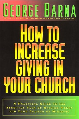 How to Increase Giving in Your Church - eBook  -     By: George Barna