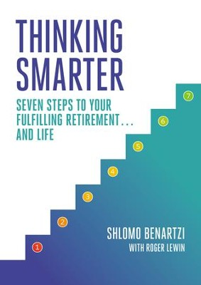 Thinking Smarter: Seven Steps to Your Fulfilling Retirement...and Life - eBook  -     By: Shlomo Benartzi