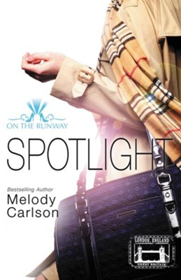 Spotlight  -     By: Melody Carlson
