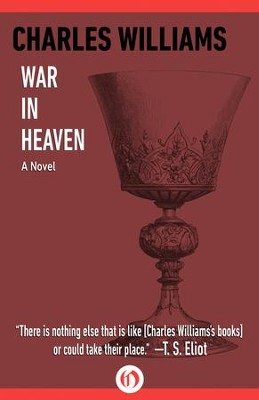 War in Heaven: A Novel - eBook  -     By: Charles Williams, Jonathan Ryan