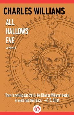 All Hallows' Eve: A Novel - eBook  -     By: Charles Williams