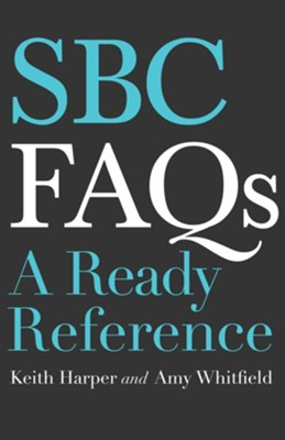 SBC FAQs: A Ready Reference  -     By: Keith Harper, Amy Whitfield