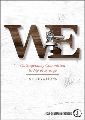 We: Outrageously Committed to My Marriage  -     By: Lifetree