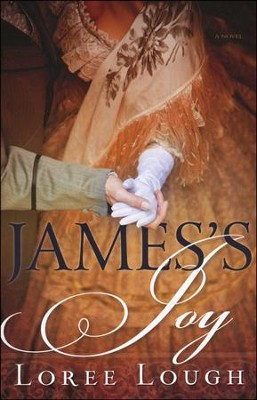 James's Joy  -     By: Loree Lough