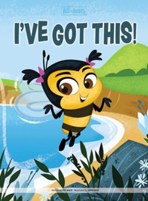 I've Got This!  -     By: Jeff White     Illustrated By: David Harrington