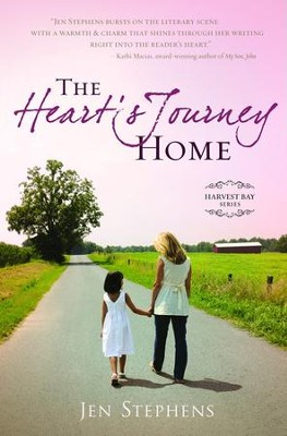 The Heart's Journey Home, Harvest Bay Series #1   -     By: Jen Stephens