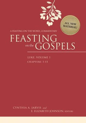 Feasting on the Gospels-Luke, Volume 1: A Feasting on the Word Commentary - eBook  -     Edited By: Cynthia A. Jarvis, E. Elizabeth Johnson     By: Cynthia A. Jarvis & E. Elizabeth Johnson, eds.