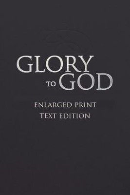 Glory to God: Words-Only Enlarged Print Edition - eBook  -