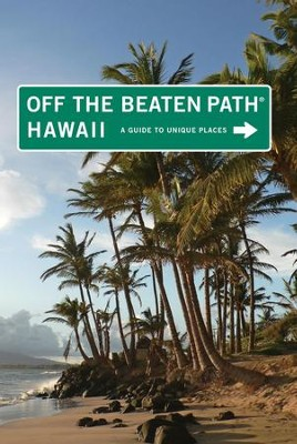Hawaii Off the Beaten Path, 9th  -