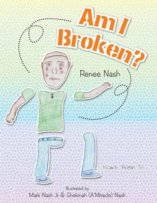 Am I Broken? - eBook  -     By: Renee Nash