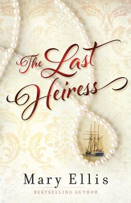 Last Heiress, The - eBook  -     By: Mary Ellis