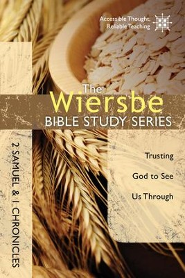 The Wiersbe Bible Study Series: 2 Samuel and 1 Chronicles: Trusting God to See Us Through - eBook  -     By: Warren W. Wiersbe     Illustrated By: W.