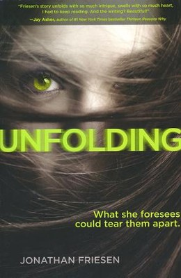 Unfolding  -     By: Jonathan Friesen