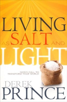 Living As Salt And Light  -     By: Derek Prince