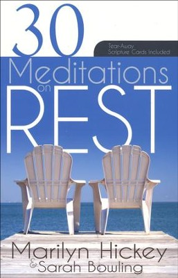 30 Meditations On Rest  -     By: Marilyn Hickey