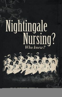 Nightingale Nursing? Who knew? - eBook  -     By: Jean (Ritchie) Keenan