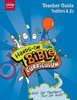 Hands-On Bible Curriculum: Toddlers & 2s Teacher Guide, Spring 2018  -