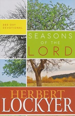 Seasons Of The Lord  -     By: Herbert Lockyer