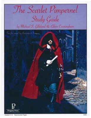 The Scarlet Pimpernel Progeny Press Study Guide Grades 9 12