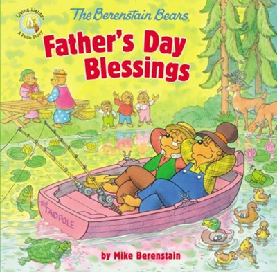 The Berenstain Bears Father's Day Blessings  -     By: Mike Berenstain