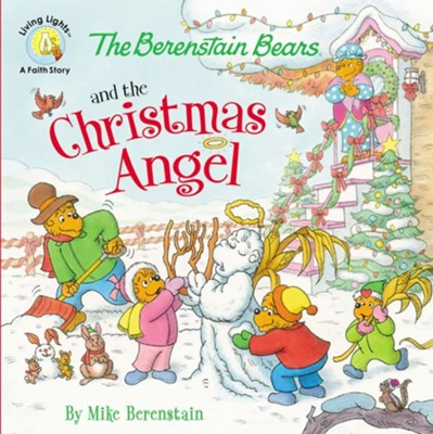 The Berenstain Bears and the Christmas Angel  -     By: Mike Berenstain