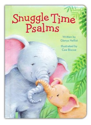 Snuggle Time Psalms  -     By: Glenys Nellist