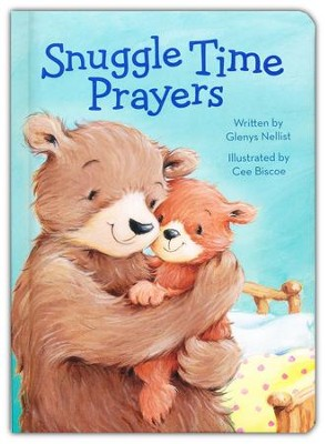 Snuggle Time Prayers Boardbook  -     By: Glenys Nellist     Illustrated By: Cee Biscoe