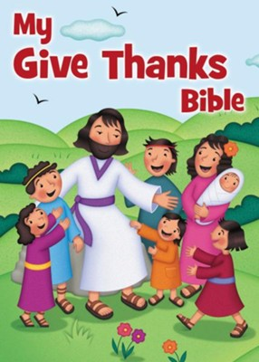My Give Thanks Bible Boardbook  -     By: Josée Masse