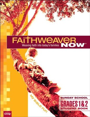 FaithWeaver Now: Grades 1 & 2 My Bible Fun (Student Book), Summer 2018  -