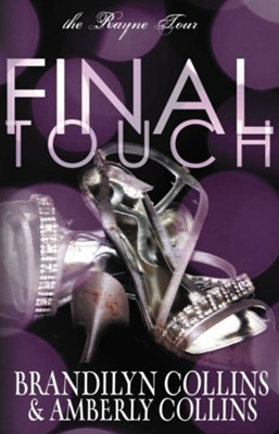 Final Touch, Repackaged  -     By: Brandilyn Collins, Amberly Collins