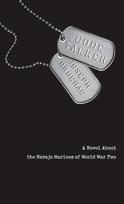 Code Talker: A Novel About the Navajo Marines of World War Two - eBook  -