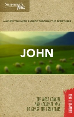 Shepherd's Notes: John  -     By: Dana Gould
