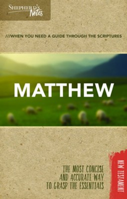 Shepherd's Notes: Matthew  -     By: Dana Gould
